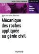 MECANIQUE DES ROCHES APPLIQUEE AU GENIE CIVIL - COURS ET EXERCICES CORRIGES GASC-BARBIER/HANTZ DUNOD