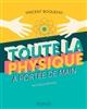 TOUTE LA PHYSIQUE A PORTEE DE MAIN (3E EDITION)