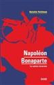 NAPOLEON BONAPARTE - LA NATION INCARNEE PETITEAU NATALIE DUNOD