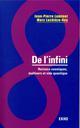 DE L'INFINI - HORIZONS COSMIQUES, MULTIVERS ET VIDE QUANTIQUE LUMINET/LACHIEZE-REY DUNOD