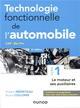 TECHNOLOGIE FONCTIONNELLE DE L'AUTOMOBILE T.1  -  LE MOTEUR ET SES AUXILIAIRES (8E EDITION)