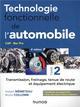 TECHNOLOGIE FONCTIONNELLE DE L'AUTOMOBILE - TOME 2 - 8E ED. - TRANSMISSION, FREINAGE, TENUE DE ROUTE MEMETEAU/COLLOMB DUNOD