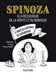 SPINOZA - A LA RECHERCHE DE LA VERITE ET DU BONHEUR AMADOR PHILIPPE DUNOD