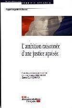 L'AMBITION RAISONNEE D'UNE JUSTICE APAISEE