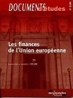 LES FINANCES DE L'UNION EUROPEENNE - DOCUMENTS D'ETUDES N 5.03