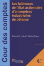 Les faiblesses de l'Etat actionnaire d'entreprises industrielles de défense