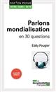 PARLONS MONDIALISATION
