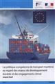 LA POLITIQUE EUROPEENNE DE TRANSPORT MARITIME AU REGARD DES ENJEUX DE