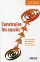 CONSTRUIRE LES SUCCES. LA MOTIVATION DES HOMMES EST LE FUTURDE L'ENTRPRISE