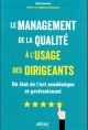 LE MANAGEMENT DE LA QUALITE A L USAGE DES DIRIGEANTS