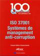 ISO 37001  -  SYSTEME DE MANAGEMENT ANTI-CORRUPTION