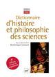 DICTIONNAIRE D'HISTOIRE ET PHILOSOPHIE DES SCIENCES 4EME EDITION LECOURT DOMINIQUE PUF