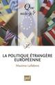 LA POLITIQUE ETRANGERE EUROPEENNE - QSJ3901