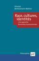 RACE, CULTURES, IDENTITES - UNE APPROCHE FEMINISTE ET POSTCOLONIALE