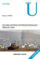 LES RELATIONS INTERNATIONALES DEPUIS 1945 - 14E EDITION