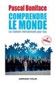 COMPRENDRE LE MONDE - 3E EDITION - LES RELATIONS INTERNATIONALES POUR TOUS