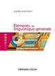 ELEMENTS DE LINGUISTIQUE GENERALE - 5E ED. Martinet André Armand Colin
