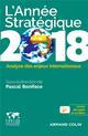 L'ANNEE STRATEGIQUE 2018 - ANALYSE DES ENJEUX INTERNATIONAUX