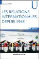LES RELATIONS INTERNATIONALES DEPUIS 1945 (15E EDITION)
