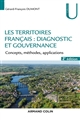 LES TERRITOIRES FRANCAIS : DIAGNOSTIC ET GOUVERNANCE - 2E ED. - CONCEPTS, METHODES, APPLICATIONS