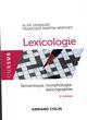 LEXICOLOGIE - 5E ED. - SEMANTIQUE, MORPHOLOGIE ET LEXICOGRAPHIE LEHMANN ALISE NATHAN