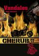 CHERUB MISSION 11 : VANDALES - T11