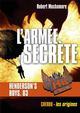 HENDERSON'S BOYS - L'ARMEE SECRETE - T3