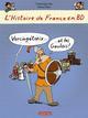 L'HISTOIRE DE FRANCE EN BD -T1- VERCINGETORIX ET LES GAULOIS Heitz Bruno Casterman