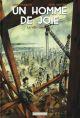 Un homme de joie La ville monstre Vol.1 François David Casterman