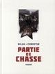 PARTIE DE CHASSE LUXE - 30EME ANNIVERSAIRE