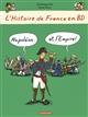 L'HISTOIRE DE FRANCE EN BD NAPOLEON... ET L'EMPIRE! Heitz Bruno Casterman