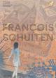 IMAGES DE FRANCOIS SCHUITEN :