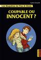LES ENQUETES DE TIM ET CHLOE - T08 - COUPABLE OU INNOCENT ?