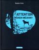 Attention chien méchant ! Vivès Bastien Casterman