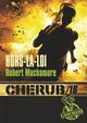 CHERUB MISSION T.16  -  HORS-LA-LOI