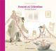 ERNEST & CELESTINE AU JOUR LE JOUR Vincent Gabrielle Casterman