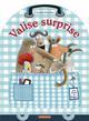 VALISE-SURPRISE ! (NE 2017) Bielinsky Claudia Casterman