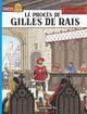 LE PROCES DE GILLES DE RAIS - JHEN MARTIN/PLEYERS/NEJIB CASTERMAN