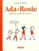 ADA et ROSIE  -  MAUVAIS ESPRIT DE FAMILLE