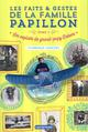 LES FAITS ET GESTES DE LA FAMILLE PAPILLON - T01 - LES EXPLOITS DE GRAND-PAPY ROBERT