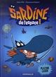 SARDINE DE L'ESPACE T1 PLATINE LASER GUIBERT/ SFAR DARGAUD