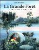 LA GRANDE FORET LE PAYS DES CHINTIENS BROUILLARD ANNE EDL
