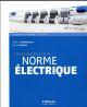 LES EVOLUTIONS DE LA NORME ELECTRIQUE Fedullo David Eyrolles