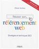 REUSSIR SON REFERENCEMENT WEB 2015  STRATEGIES ET TECHNIQUES SEO