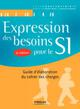 EXPRESSION DES BESOINS POUR LE SI
