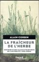 LA FRAICHEUR DE L'HERBE
