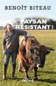 PAYSAN RESISTANT ! BITEAU BENOIT FAYARD