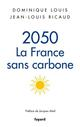2050, LA FRANCE SANS CARBONE LOUIS DOMINIQUE FAYARD