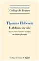 L'ALCHIMIE DU VIDE - INTERACTIONS LUMIERE-MATIERE EN CHIMIE PHYSIQUE EBBESEN THOMAS FAYARD