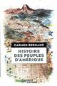 HISTOIRE DES PEUPLES D'AMERIQUE - ITINERAIRES HISTORIQUES ET SYMBOLIQUES DES PEUPLES ORIGINELS DES A